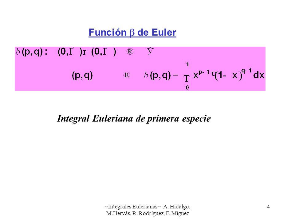 Integral Euleriana de primera especie