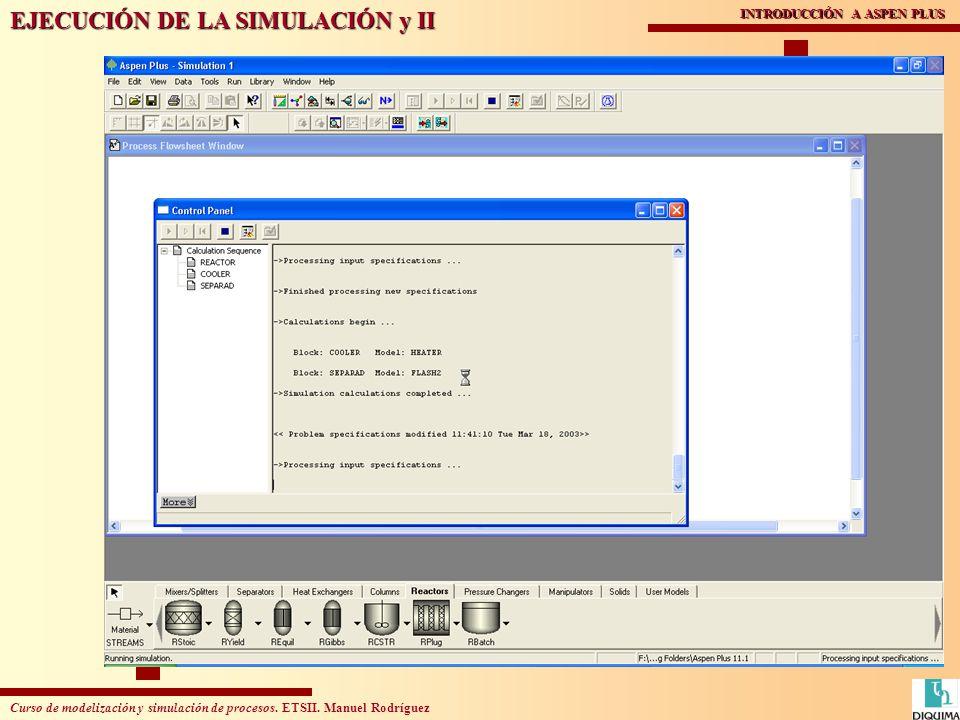EJECUCIÓN DE LA SIMULACIÓN y II