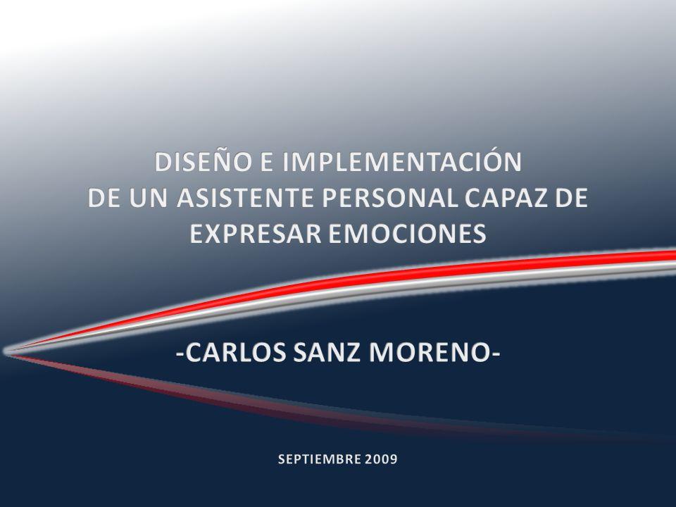DISEÑO E IMPLEMENTACIÓN DE UN ASISTENTE PERSONAL CAPAZ DE EXPRESAR EMOCIONES