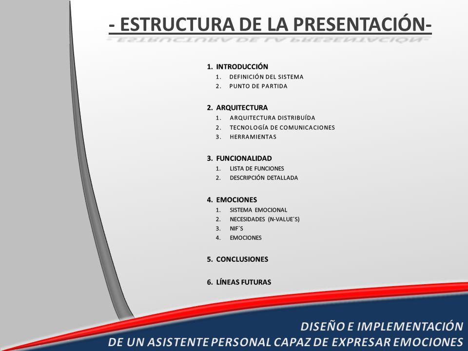 - ESTRUCTURA DE LA PRESENTACIÓN-