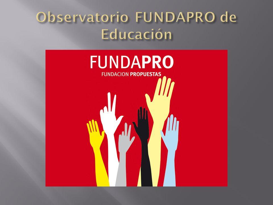 Observatorio FUNDAPRO de Educación