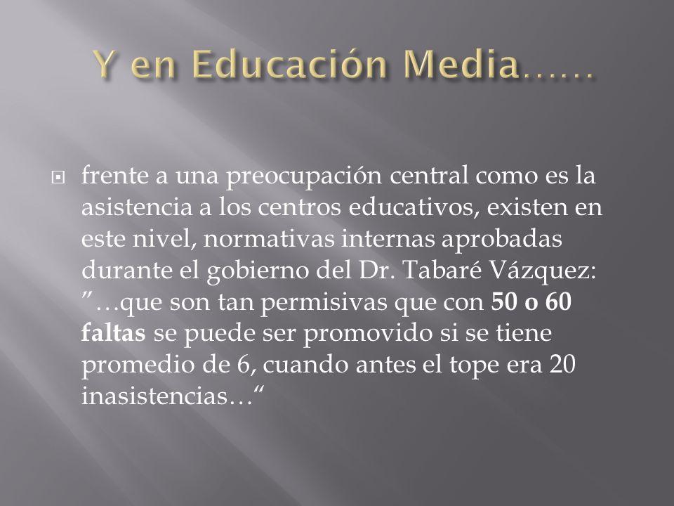 Y en Educación Media……