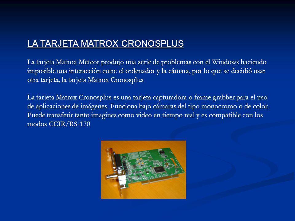 LA TARJETA MATROX CRONOSPLUS