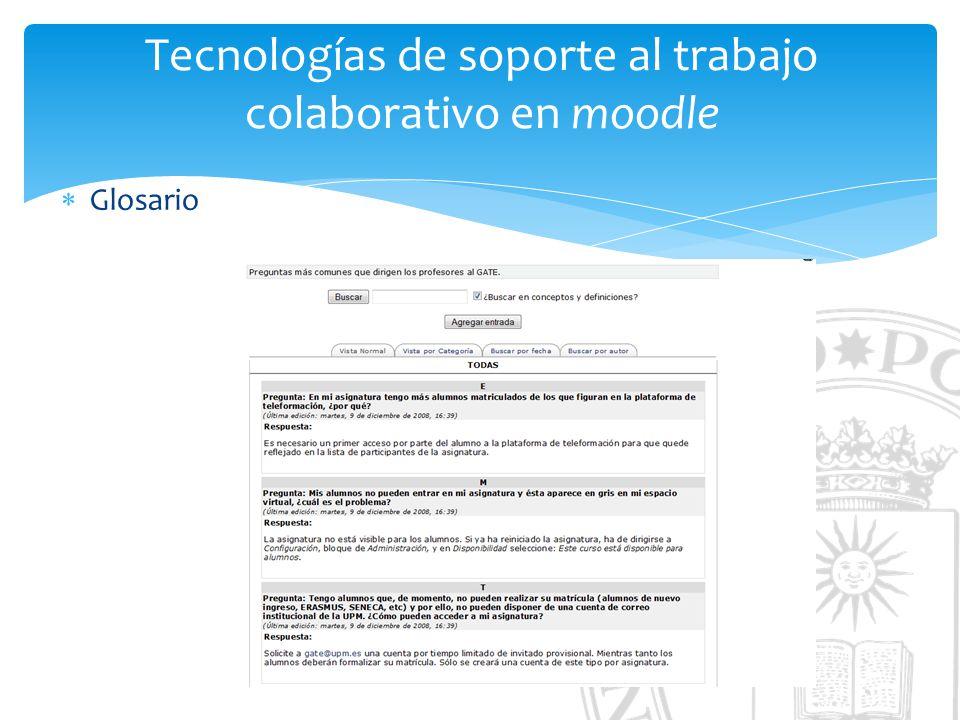 Tecnologías de soporte al trabajo colaborativo en moodle