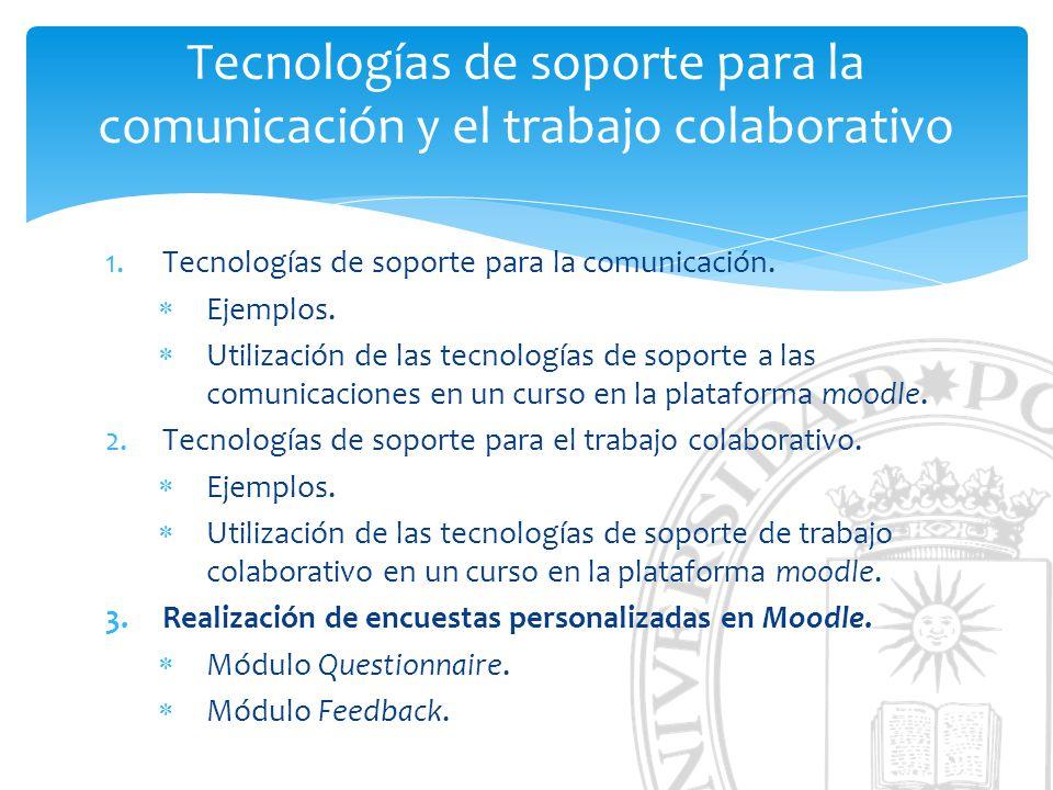 Tecnologías de soporte para la comunicación y el trabajo colaborativo