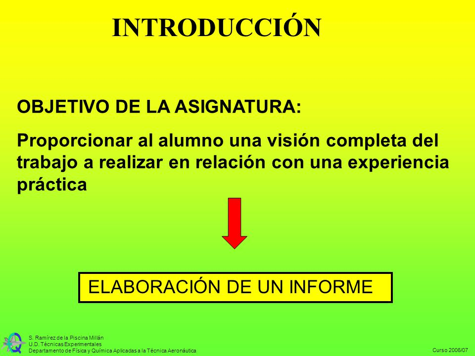 INTRODUCCIÓN OBJETIVO DE LA ASIGNATURA: