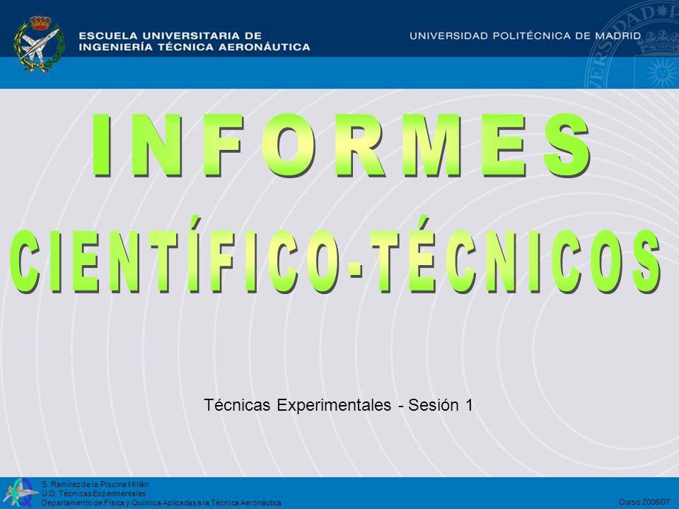 INFORMES CIENTÍFICO-TÉCNICOS Técnicas Experimentales - Sesión 1