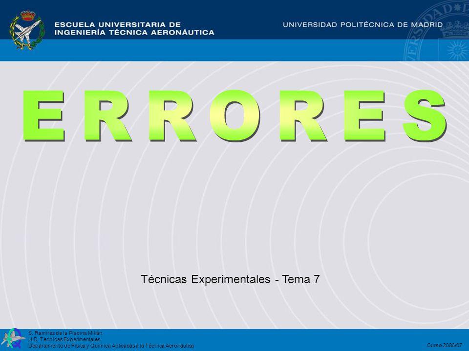 ERRORES Técnicas Experimentales - Tema 7