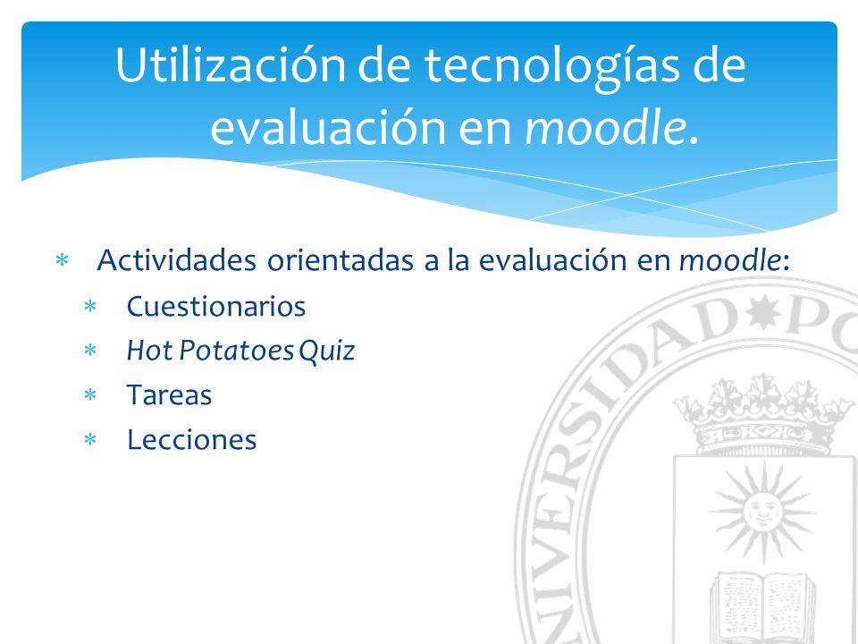 Utilización de tecnologías de evaluación en moodle.
