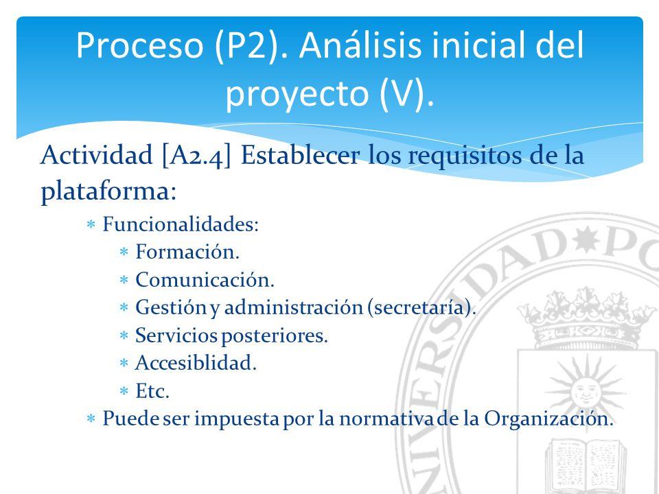 Proceso (P2). Análisis inicial del proyecto (V).
