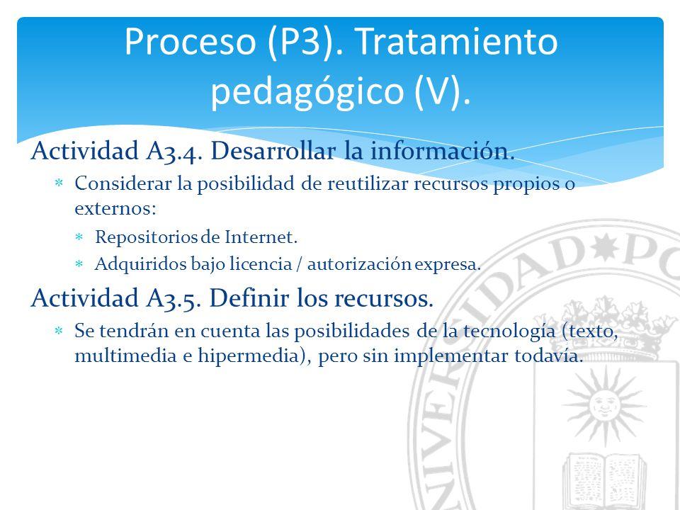 Proceso (P3). Tratamiento pedagógico (V).