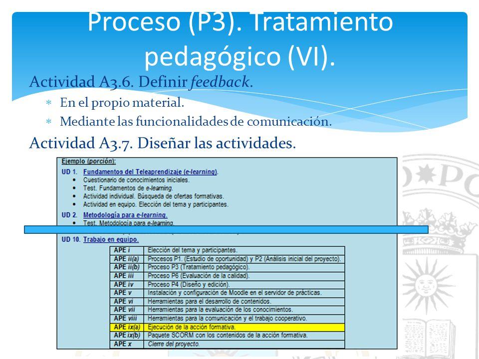 Proceso (P3). Tratamiento pedagógico (VI).