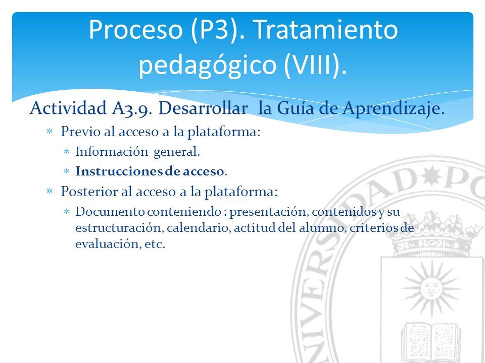 Proceso (P3). Tratamiento pedagógico (VIII).