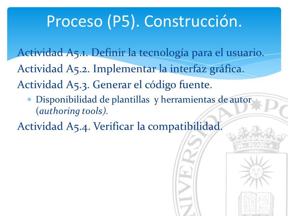 Proceso (P5). Construcción.