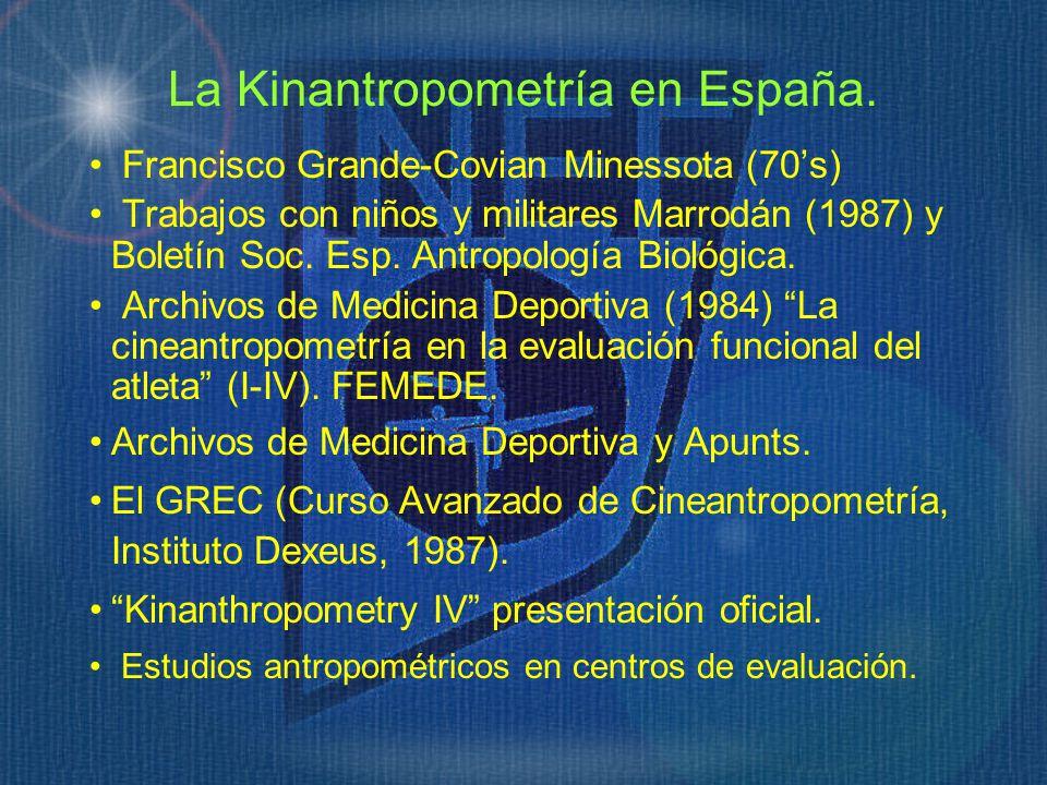 La Kinantropometría en España.