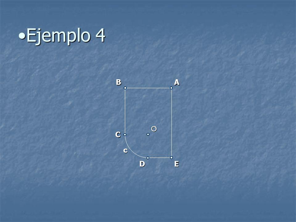 Ejemplo 4 B A O C c D E