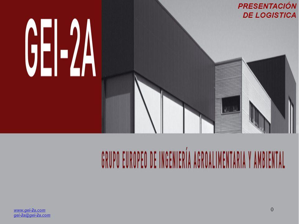 PRESENTACIÓN DE LOGISTICA www.gei-2a.com gei-2a@gei-2a.com