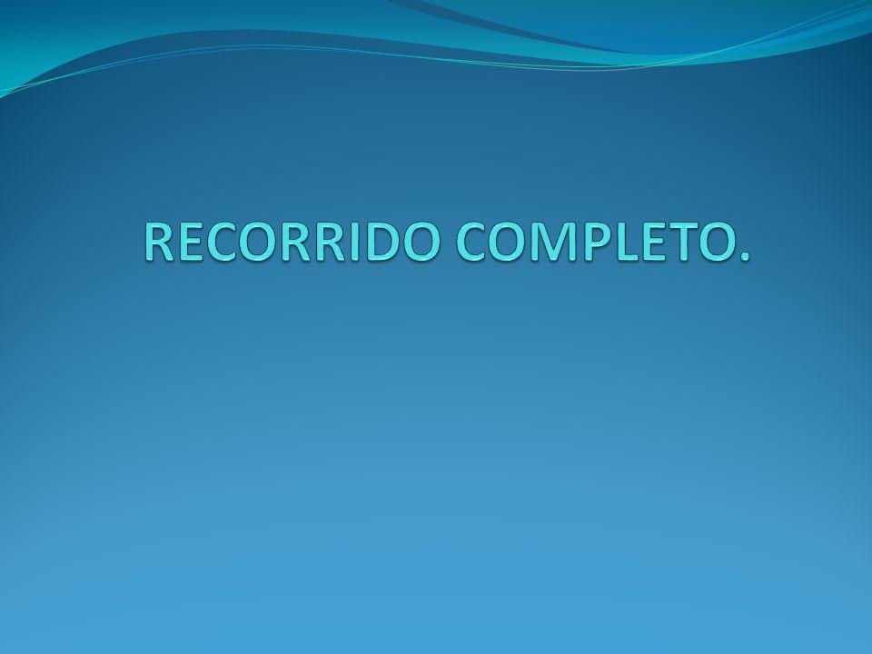 RECORRIDO COMPLETO.