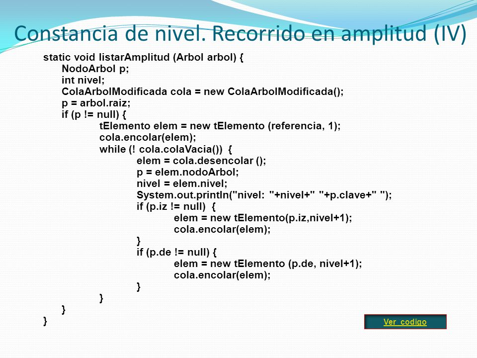 Constancia de nivel. Recorrido en amplitud (IV)