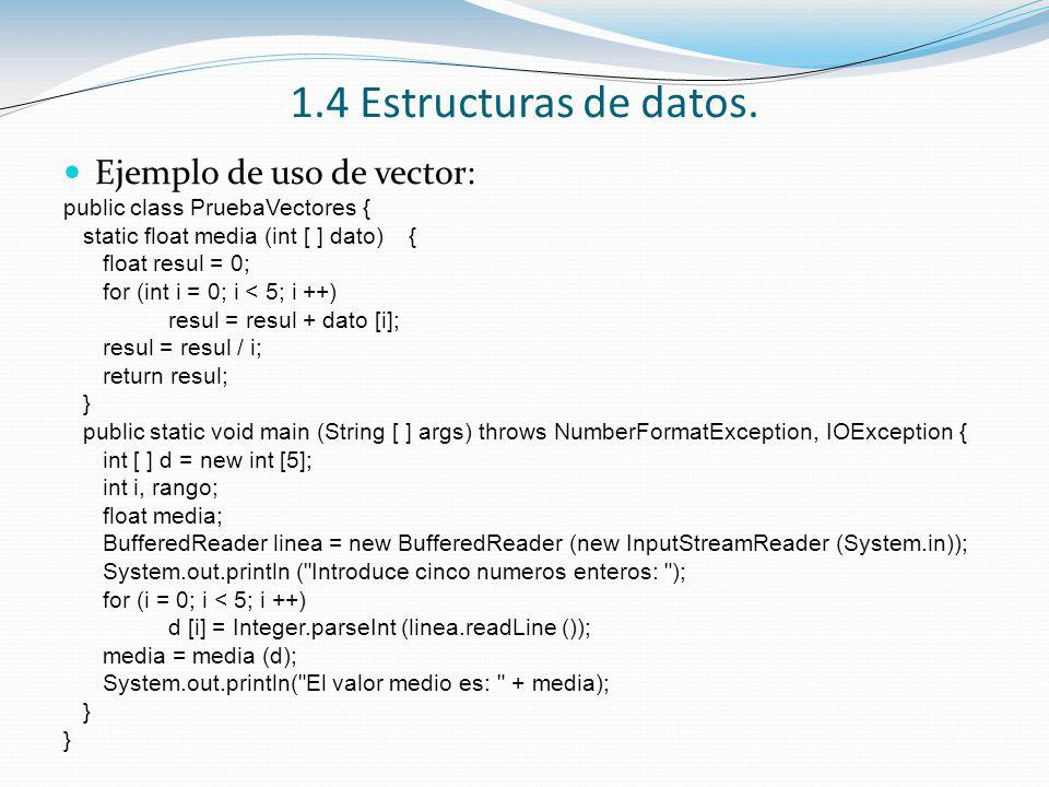 1.4 Estructuras de datos. Ejemplo de uso de vector: