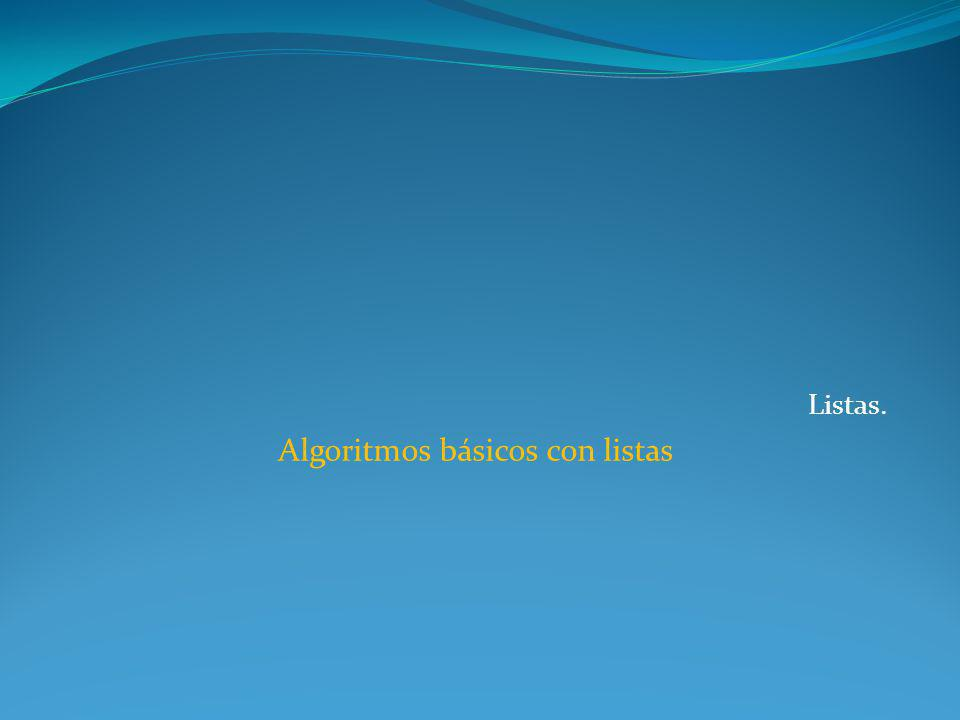 Algoritmos básicos con listas