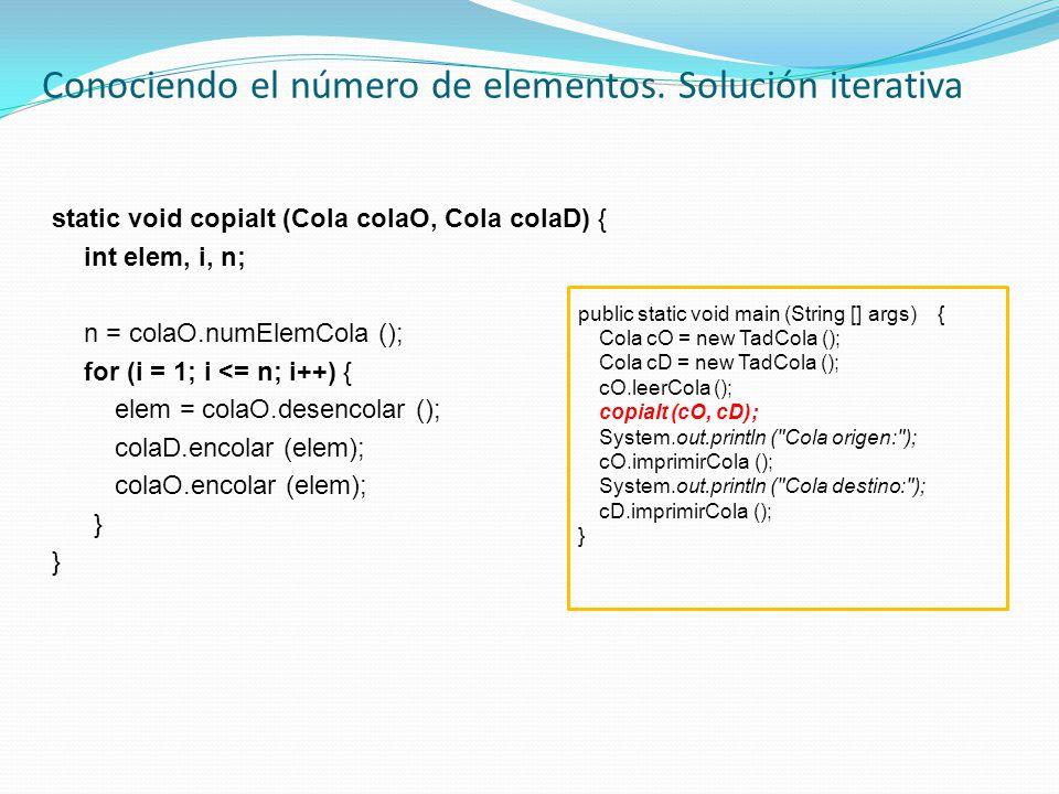 Conociendo el número de elementos. Solución iterativa