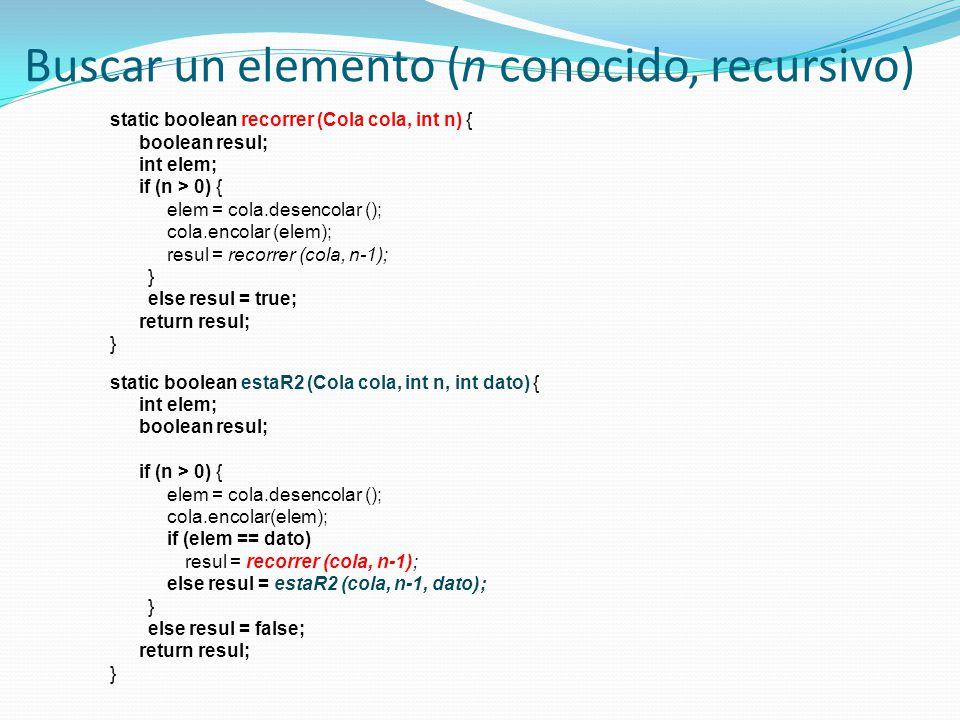 Buscar un elemento (n conocido, recursivo)