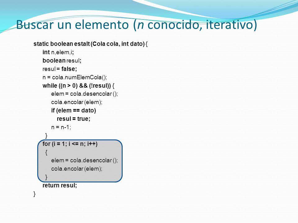 Buscar un elemento (n conocido, iterativo)