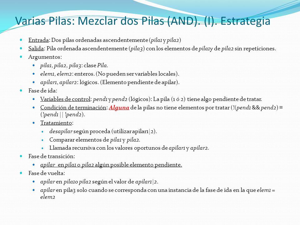 Varias Pilas: Mezclar dos Pilas (AND). (I). Estrategia