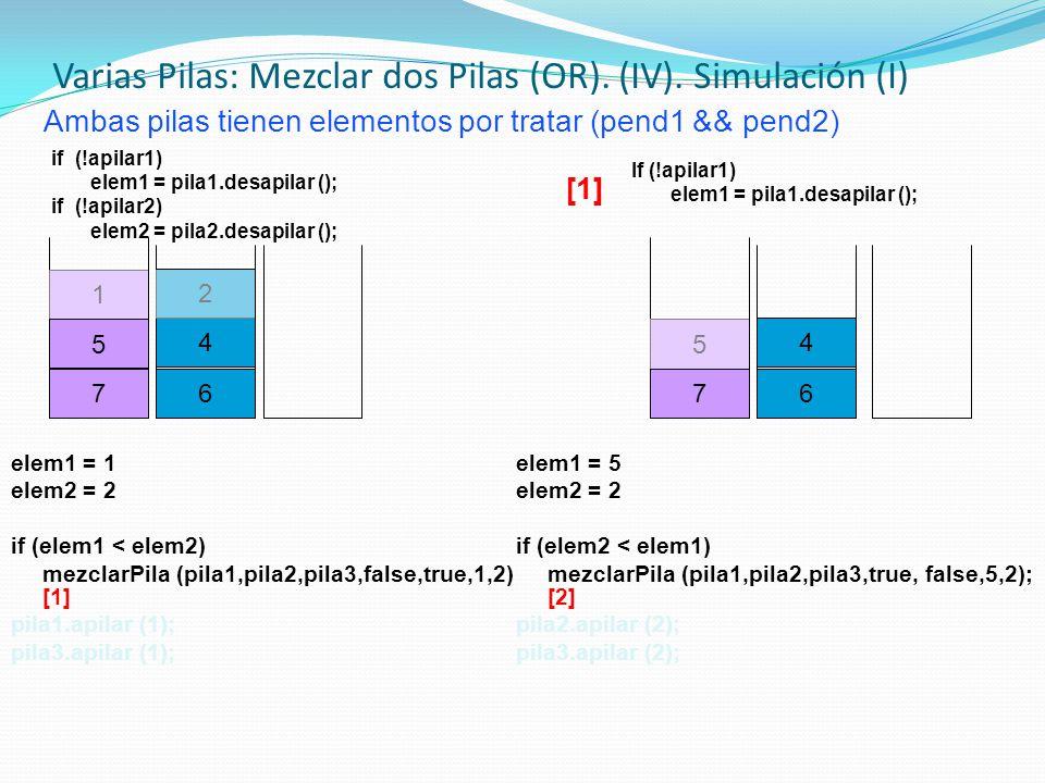 Varias Pilas: Mezclar dos Pilas (OR). (IV). Simulación (I)