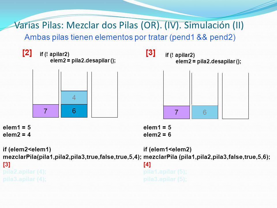 Varias Pilas: Mezclar dos Pilas (OR). (IV). Simulación (II)