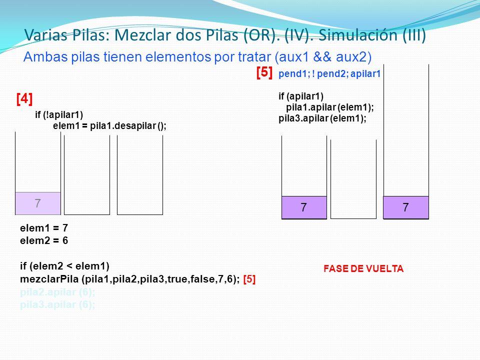 Varias Pilas: Mezclar dos Pilas (OR). (IV). Simulación (III)