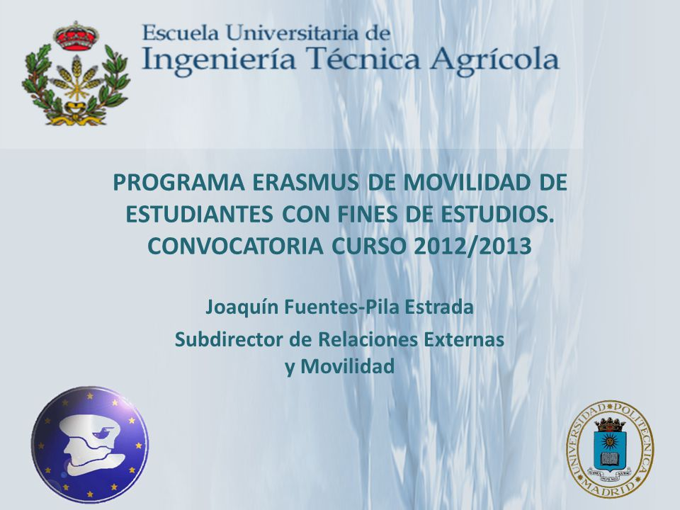 PROGRAMA ERASMUS DE MOVILIDAD DE ESTUDIANTES CON FINES DE ESTUDIOS