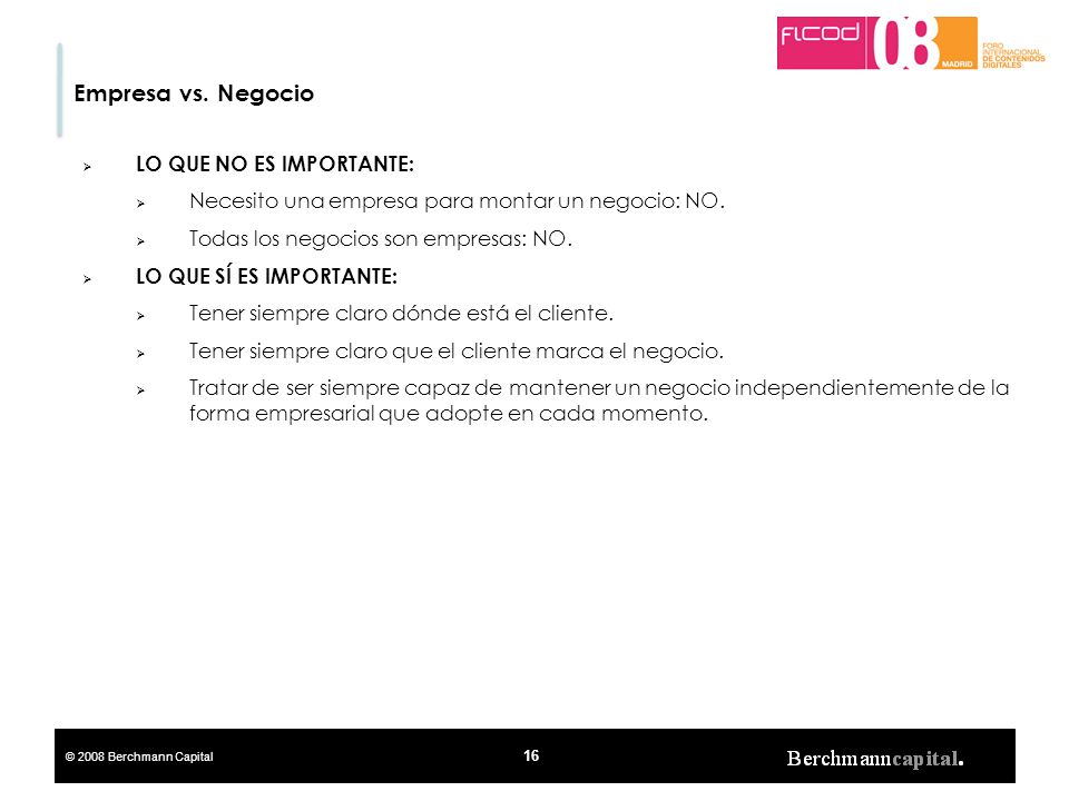 Empresa vs. Negocio LO QUE NO ES IMPORTANTE: