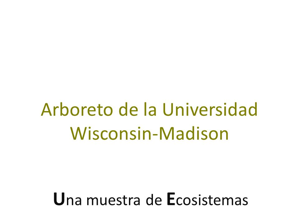 Arboreto de la Universidad Wisconsin-Madison