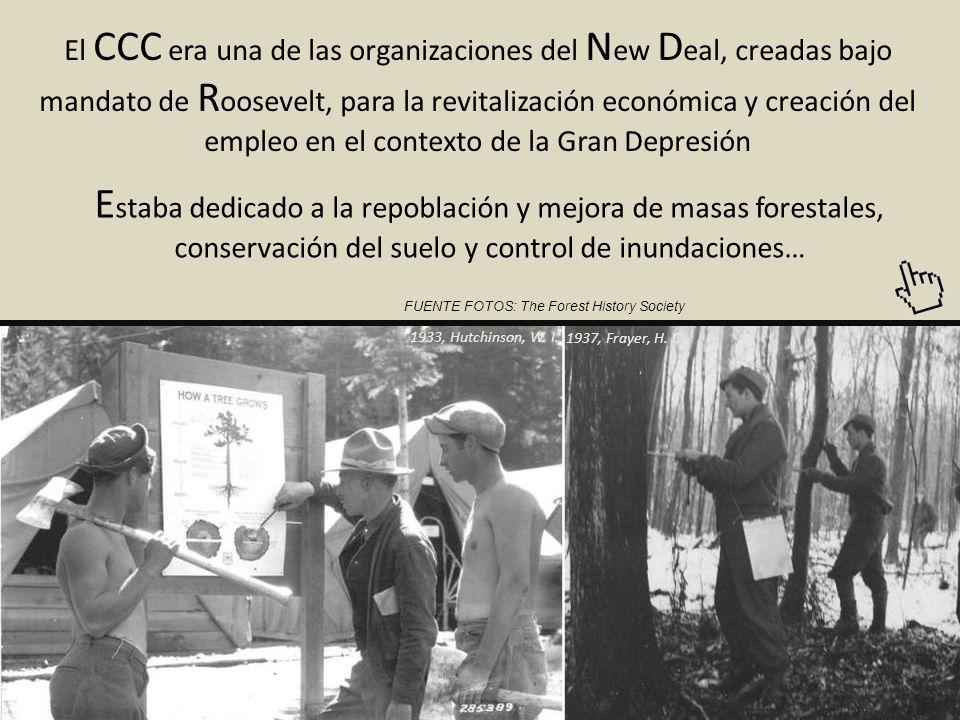 El CCC era una de las organizaciones del New Deal, creadas bajo mandato de Roosevelt, para la revitalización económica y creación del empleo en el contexto de la Gran Depresión