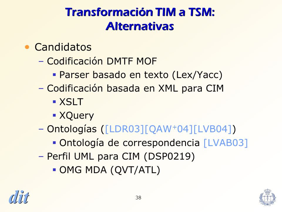 Transformación TIM a TSM: Alternativas