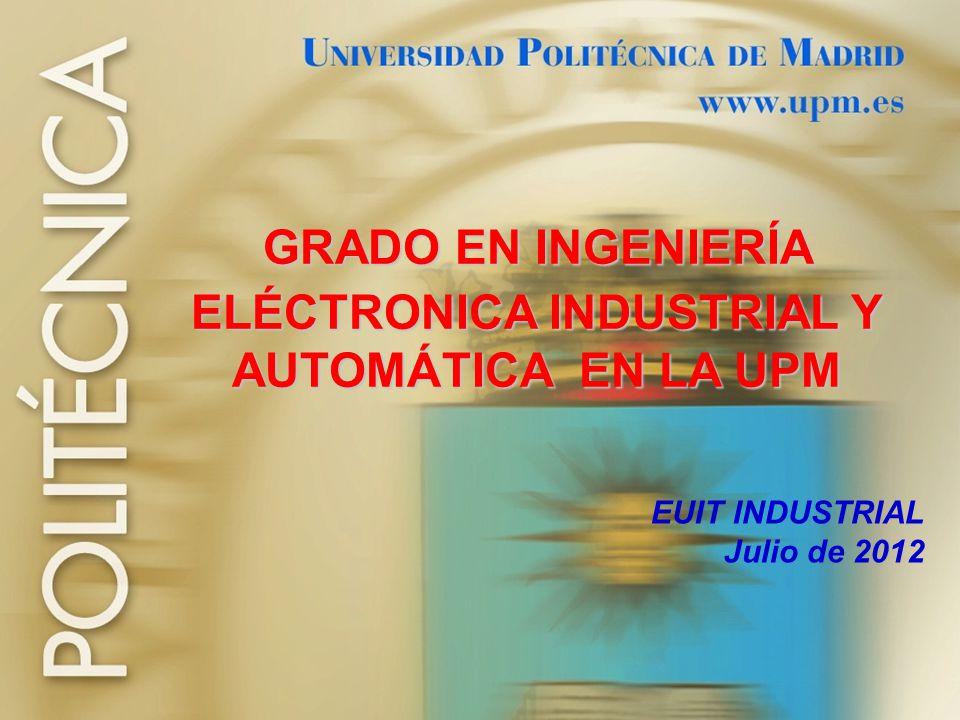 ELÉCTRONICA INDUSTRIAL Y AUTOMÁTICA EN LA UPM