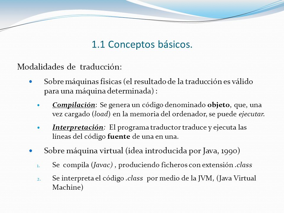 1.1 Conceptos básicos. Modalidades de traducción: