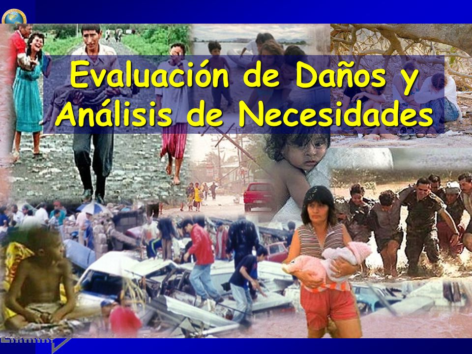 Evaluación de Daños y Análisis de Necesidades