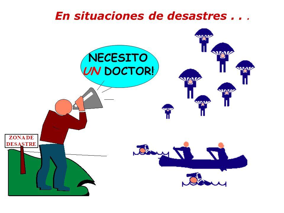 En situaciones de desastres . . .