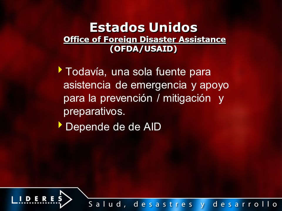 Estados Unidos Office of Foreign Disaster Assistance (OFDA/USAID)