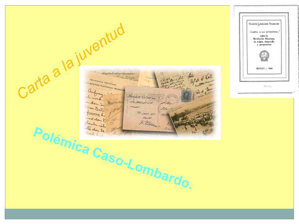 Carta a la juventud Polémica Caso-Lombardo.