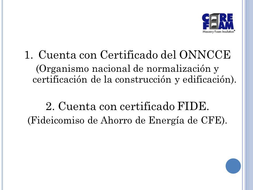 Cuenta con Certificado del ONNCCE