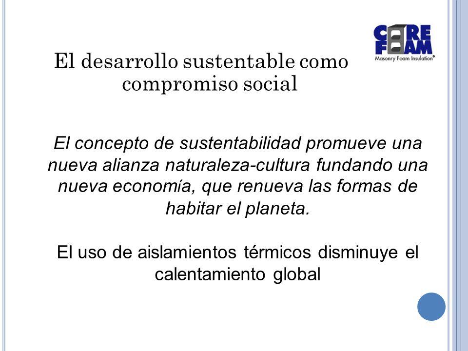 El desarrollo sustentable como compromiso social