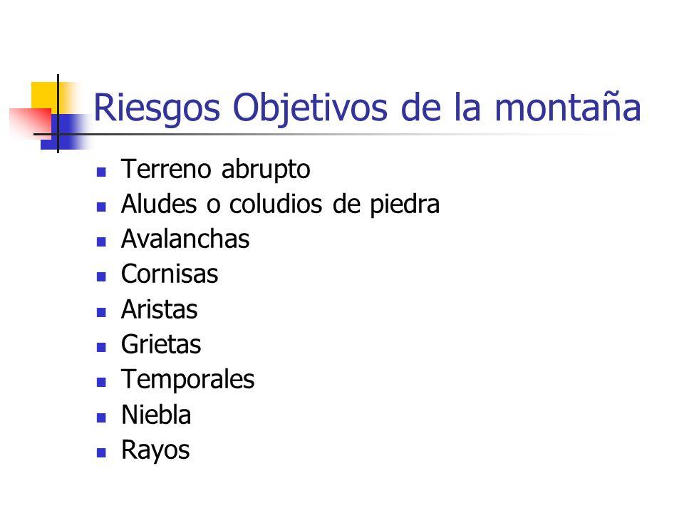 Riesgos Objetivos de la montaña