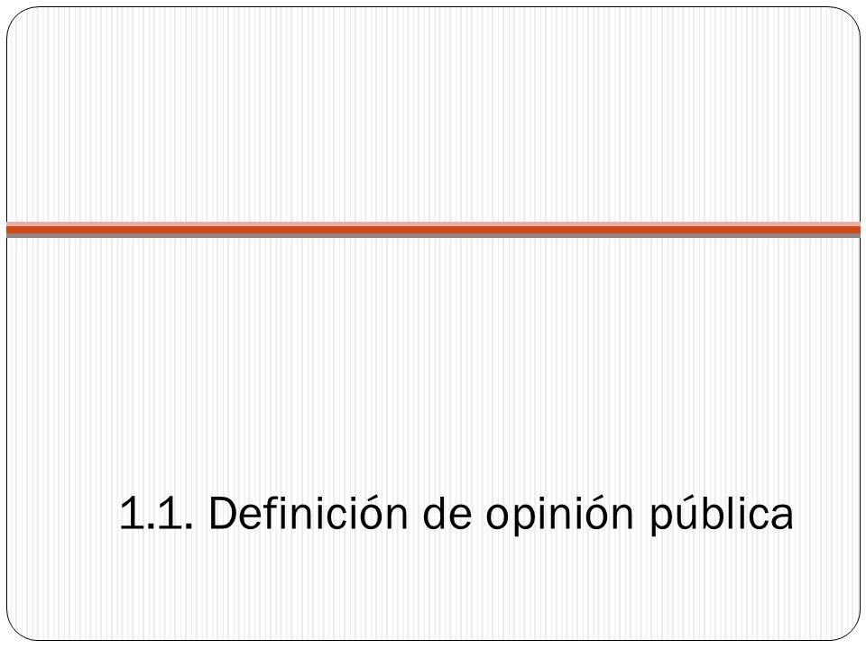 1.1. Definición de opinión pública