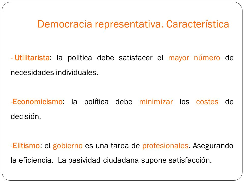 Democracia representativa. Característica
