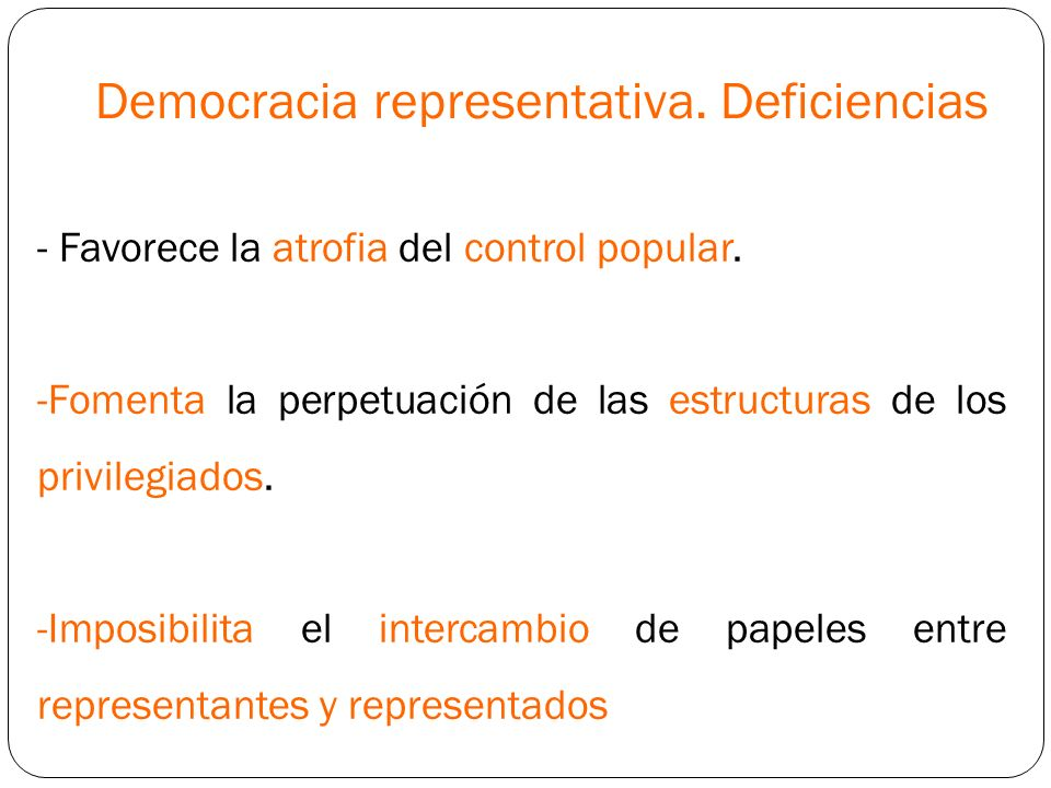 Democracia representativa. Deficiencias