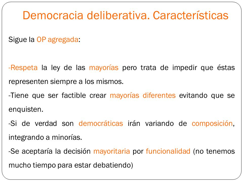 Democracia deliberativa. Características